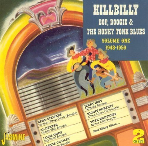 Hillbilly Bop Boogie & The Hon Vol. 1 1948 50 Hillbilly Bop B 2 CD Set