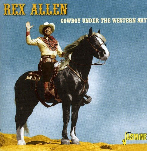 Rex Allen Cowboy Under The Western Sky Import Gbr