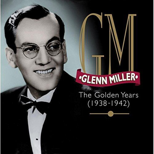 Miller Glenn Golden Years 1938 42 Import Gbr 4 CD Incl. 44 Pg. Booklet