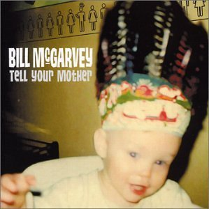 Bill Mcgarvey Tell Your Mother