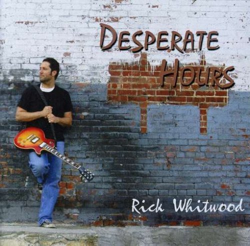 Rick Whitwood Desperate Hours