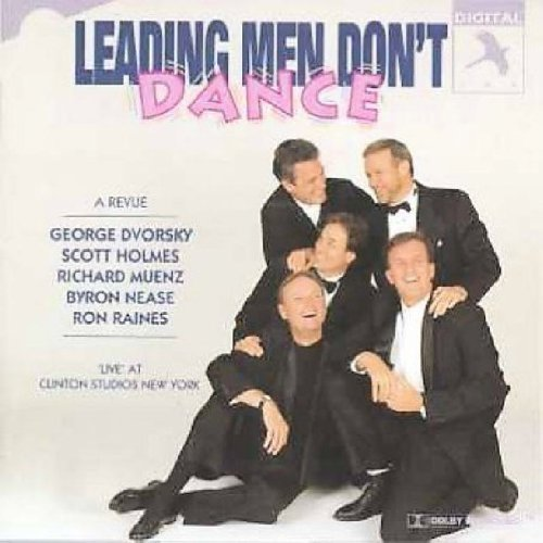 Leading Men Don't Dance Leading Men Don't Dance Dvorsky Holmes Muenz Nease