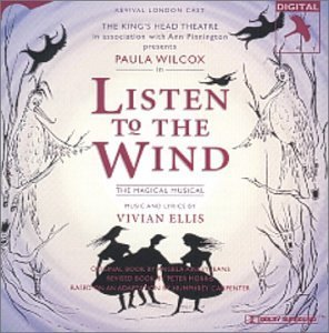 Listen To The Wind Revival London Cast