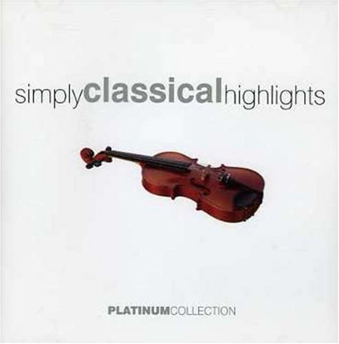 Simply Classical Highlights Simply Classical Highlights Import Eu