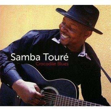 Samba Toure Crocodile Blues