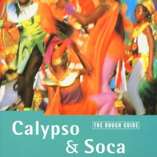 Rough Guide Rough Guide To Calypso & Soca Rough Guide