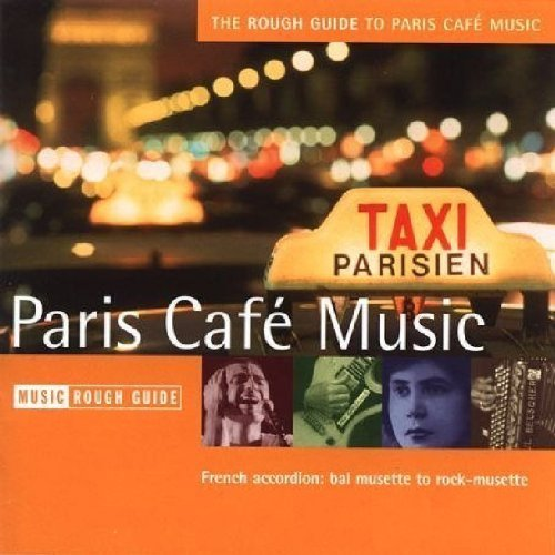 Rough Guide Rough Guide To Paris Cafe Musi Rough Guide