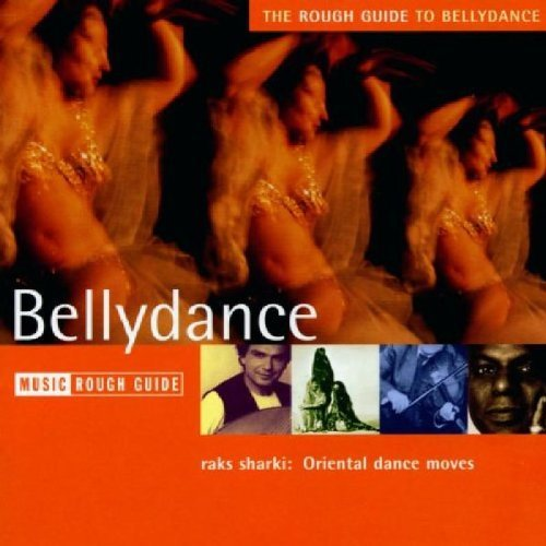 Rough Guide Rough Guide To Bellydance Marhaba Dimashq Bellah Adawar Rough Guide