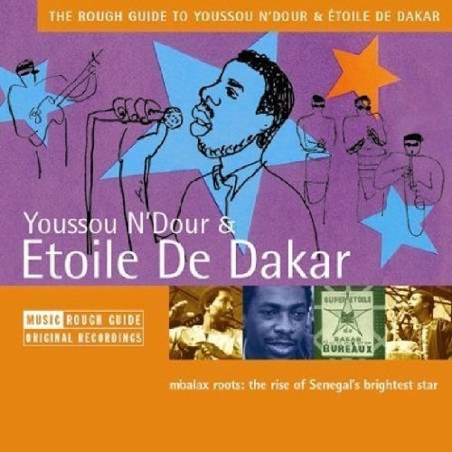 N'dour Dakar Rough Guide To Youssou N'dour