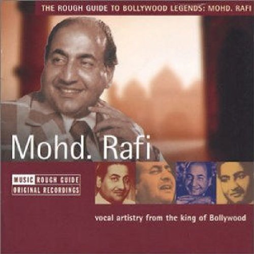 Mohammed Rafi Rough Guide To Bollywood Legen Rough Guide