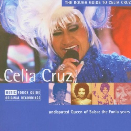Celia Cruz Rough Guide To Celia Cruz