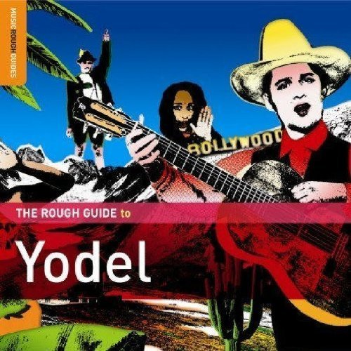 Rough Guide To Yodel Rough Guide To Yodel