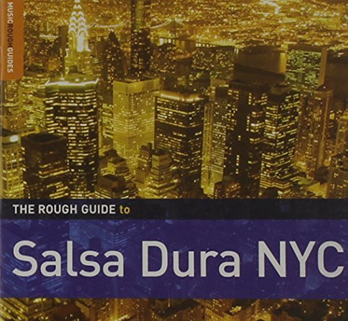 Rough Guide Rough Guide To Salsa Dura Nyc Rough Guide