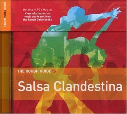 Rough Guide To Salsa Clandesti Rough Guide To Salsa Clandesti