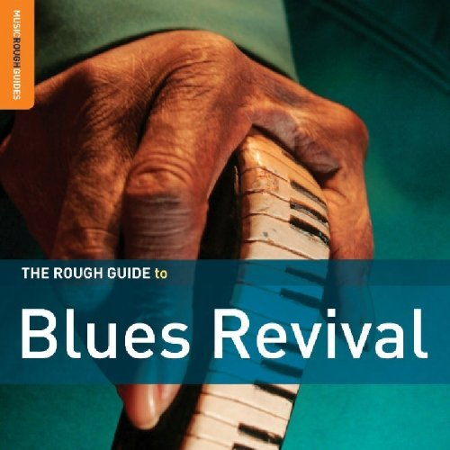 Rough Guide To Blues Revival Rough Guide To Blues Revival 2 CD Set