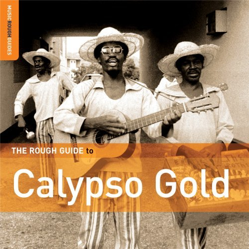 Rough Guide To Calypso Gold Rough Guide To Calypso Gold