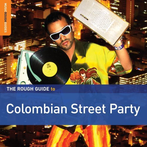 Rough Guide To Colombian Stree Rough Guide To Colombian Stree