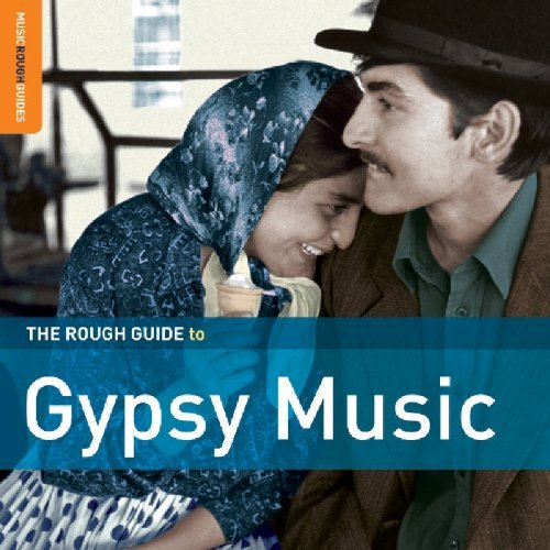 Rough Guide To Gypsy Music Rough Guide To Gypsy Music Second Ed. 2 CD Set
