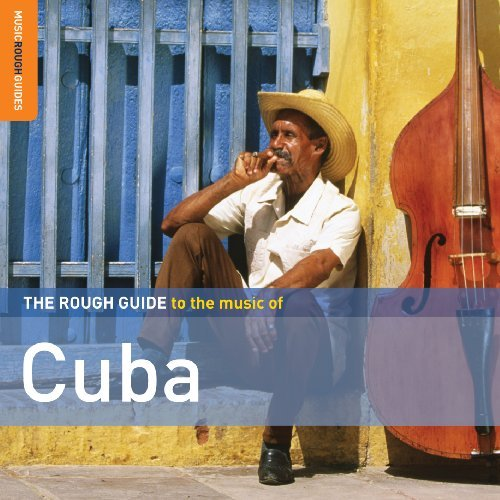 Rough Guide To The Music Of Cu Rough Guide To The Music Of Cu