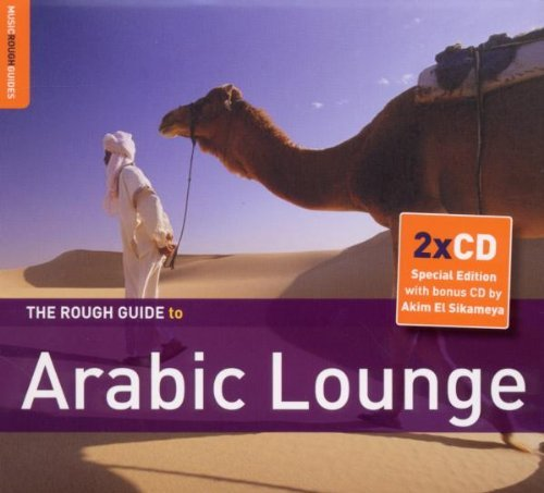 Rough Guide To Arabic Lounge Rough Guide To Arabic Lounge 2 CD