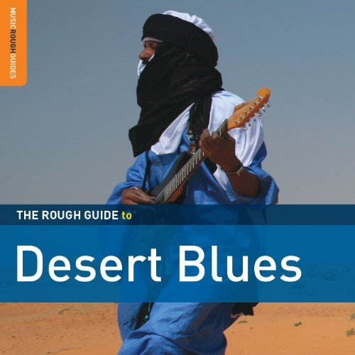 Rough Guide To Desert Blues Rough Guide To Desert Blues