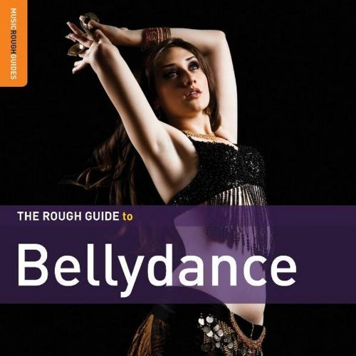 Rough Guide To Bellydance (sec Rough Guide To Bellydance (sec Incl. DVD