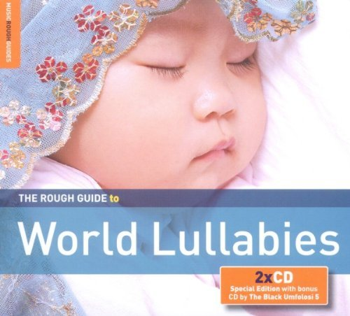 Rough Guide To World Lullabies Rough Guide To World Lullabies