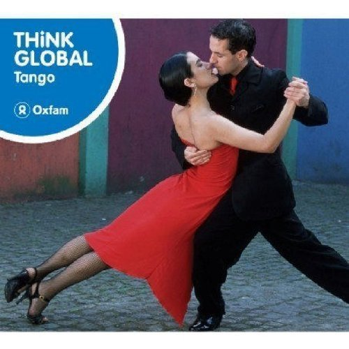 Think Global Tango Think Global Tango