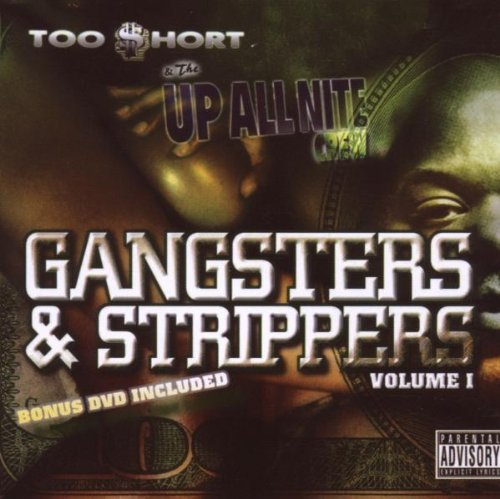 Too Short Gangsters & Strippers Explicit Version Incl. DVD
