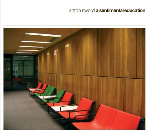 Anton Sword Sentimental Education
