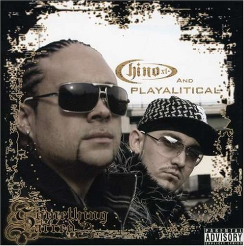 Chino Xl & Playalitical Something Sacred Explicit Version