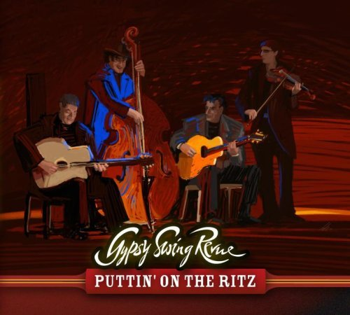 Gypsy Swing Revue Puttin' On The Ritz