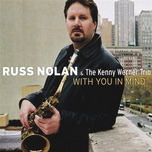 Russ Nolan & The Kenny Werner Trio With You In Mind