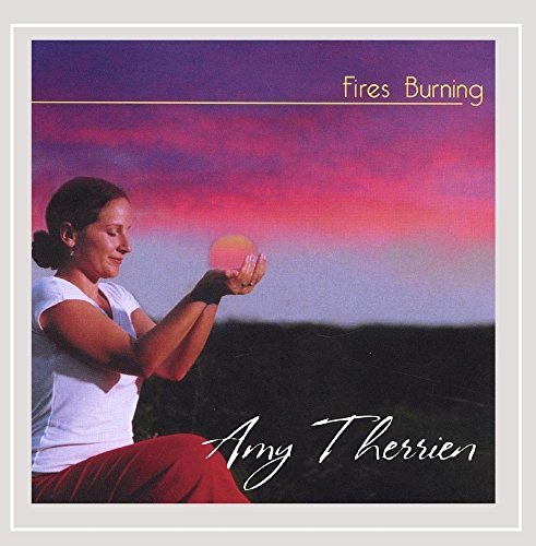 Amy Therrien Fires Burning Local