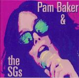 Pam & The Sg's Baker The Blues Won't Wait Local
