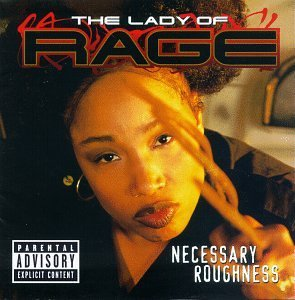 Lady Of Rage Necessary Roughness