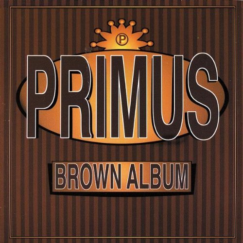 Primus Brown Album Explicit Version