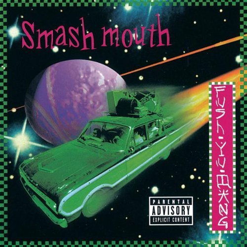 Smash Mouth Fush Yu Mang Explicit Version