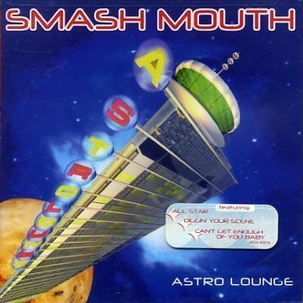 Smash Mouth Astro Lounge