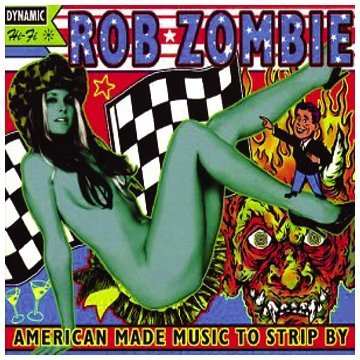Rob Zombie American Made Music To Strip B Explicit Version Hdcd