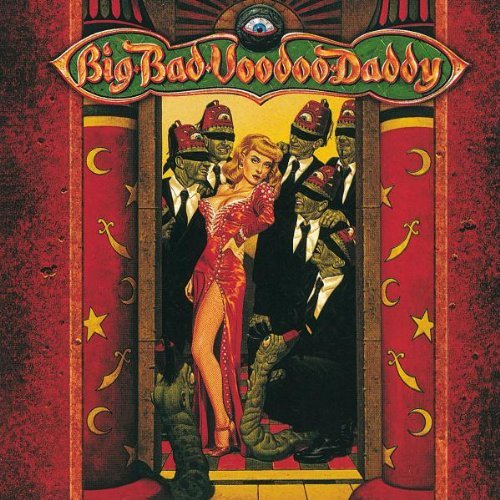 Big Bad Voodoo Daddy This Beautiful Life