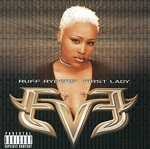 Eve Eve First Lady Of Ruff Ryders Explicit Version Feat. Elliot Dmx Siegal Lox