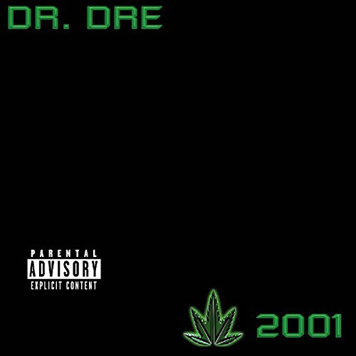 Dr. Dre Dr. Dre 2001 Explicit Version