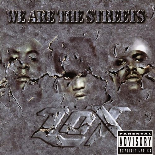 Lox We Are The Streets Explicit Version