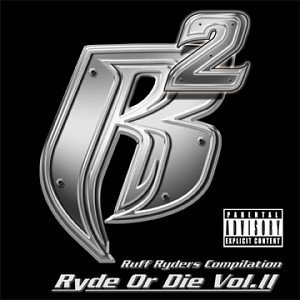 Ruff Ryders Vol. 2 Ruff Ryders Explicit Version Ruff Ryders