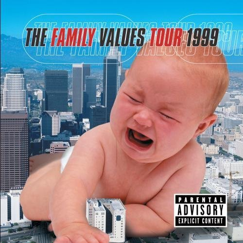 Family Values Tour 1999 Family Values Tour Explicit Version