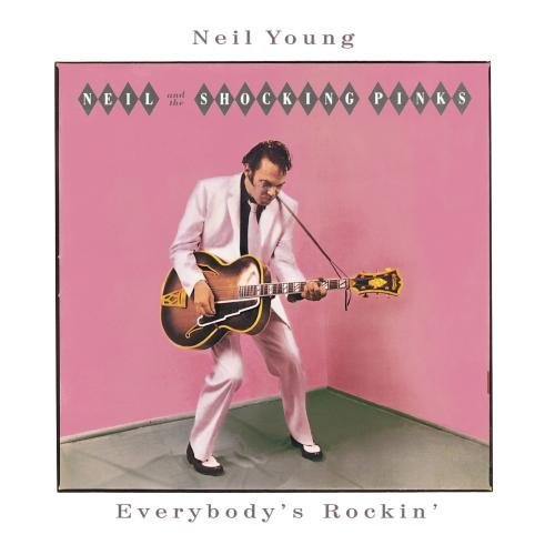 Neil Young Everybody's Rockin Remastered