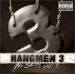 Hangmen 3 Vol. 1 No Skits Explicit Version