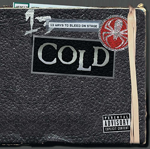 Cold 13 Ways To Bleed On Stage Explicit Version