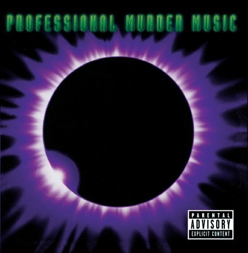 Professional Murder Music Professional Murder Music Explicit Version